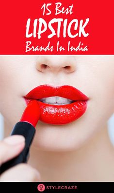 These 15 are the most popular lipstick brands that are easily available in India for women. These lipstick brands created new trend in cosmetic history. Lipstick Names, Red Lipstick Makeup, Lipstick For Fair Skin, Natural Lipstick, How To Apply Lipstick, Lipstick Colors, Best Lipstick Brand, Lipstick Brands, Best Lipsticks