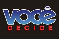 'Você Decide' e 'Vídeo Game' voltam ao ar na Globo
