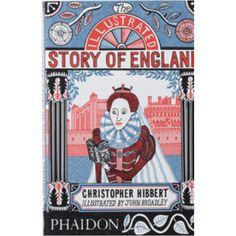Phaidon The Illustrated Story of England Book: A beautiful, quirky, illustrated edition of Phaidon's compelling bestseller, celebrating the book's 25th anniversary.   This concise and fast-paced introduction to English history keeps the reader enthralled through the entire course of the country's political, economic, and cultural landscape, covering the whole sweep of English history from the Stone Age to the present. Its flowing narrative style, character sketches, and lively anecdotes…