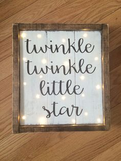 Twinkle Twinkle Little Star wood sign by AnchorandCompany