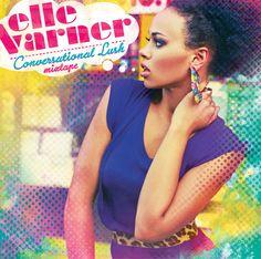 My Dream Customer : Elle Varner