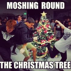 moshing around the christmas tree Cx The Word Alive, Xmas Songs, Of Mice And Men, Emo Scene, Band Memes, Staying Alive, My Chemical Romance, Tumblr Funny, Music Is Life