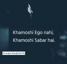 Zindigi me tumhare saath rehna hai Isiliye khamosh hai. Nahi to ab tak tumhe dil ki baat bta chuke hote. Islamic Love Quotes, Islamic Inspirational Quotes, True Love Quotes, True Quotes, Deep Words, True Words, Genius Quotes, Hindi Quotes On Life, Feelings Words