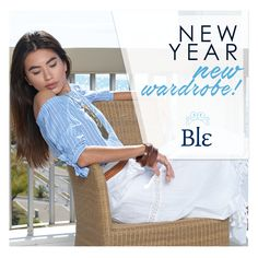 Start 2018 with a whole new wardrobe! View Ble's collection at www.ble-shop.com #365summer