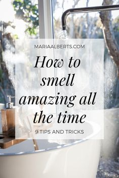 secrets to smell amazing all the time - Maria Alberts.My secrets to smell amazing all the time - Maria Alberts. Diy Beauty, Beauty Skin, Beauty Hacks, Health And Beauty, Beauty Tips, Healthy Beauty, Beauty Ideas, Beauty Makeup, French Beauty Secrets
