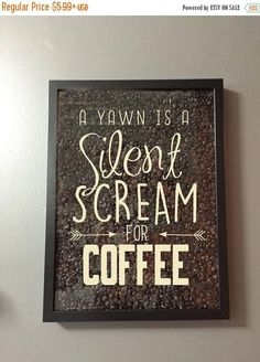 Check out A Yawn is a Silent Scream for Coffee Vinyl Sticker Decal / Sticker - Shadow boxes and more - Wall Quote on amberrockstar Coffee Bar Home, Coffee Wine, Kona Coffee, Coffee Truck, Coffee Ideas, Fresh Coffee, Coffee Coffee, Diy Shadow Box, Ideias Diy