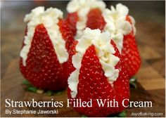 Mini dessert shot of something sweet strawberries filled with whipped cream! Think Food, I Love Food, Good Food, Yummy Food, Köstliche Desserts, Delicious Desserts, Dessert Recipes, Party Recipes, Brunch Recipes