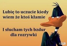 Śmieszne obrazki i gify - Kiep.pl Positive Thoughts, Positive Quotes, Weekend Humor, Man Humor, Sarcasm, Psalms, Quotations, Affirmations, Verses