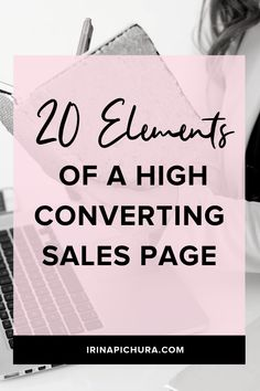 20 Elements of a High Converting Sales Page // Irina Pichura - - My Recommendations Content Marketing, Affiliate Marketing, Internet Marketing, Online Marketing, Business Marketing, Digital Marketing, Mobile Marketing, Business Entrepreneur, Marketing Ideas