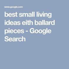 best small living ideas eith ballard pieces - Google Search