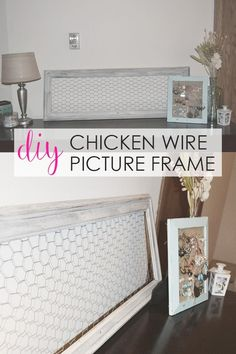 DIY chicken wire frame / picture frame projects / DIY picture frame / chicken wire DIY project / farmhouse style picture frame / farmhouse home decor