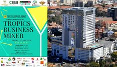 TROPICS BUSINESS MIXER 2018: Pre-Networking Event At Radisson Blu Johannesburg High Energy, Skyscraper, Connect, Tropical, Group, Business, Africa, Skyscrapers, Store