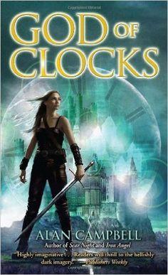 God of Clocks (Deepgate Codex): Alan Campbell: 9780553589337: AmazonSmile: Books