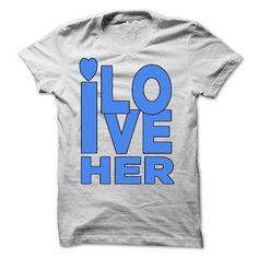 LOVE HER shirt ah T Shirts, Hoodies. Check price ==► https://www.sunfrog.com/LifeStyle/LOVE-HER-shirt--ah.html?41382
