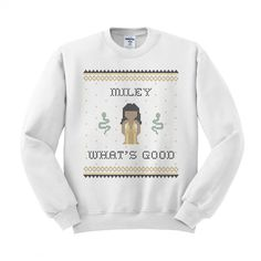 Miley What's Good Crewneck Sweatshirt – TeesAndTankYou