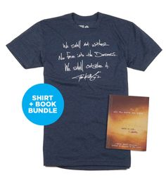 """Bundle includes: Collab shirt + a hardcover copy of Gregson's book  Printed on a 60% Cotton, 40% Polyester blue shirt: """"We Shall Not Wither Nor Fade into the Darkness. We Shall Outshine it."""""""