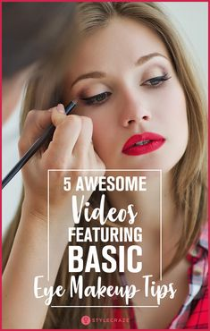5 Awesome Videos Featuring Basic Eye Makeup Tips. #Eyemakeup #tips
