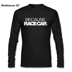 BECAUSE RACE CAR Autumn Winter Casual #Rally #Car Clothes Long Sleeve T-Shirt - Rally In Motion