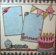 My Scrappy Ideas: Cricut Birthday Celebration