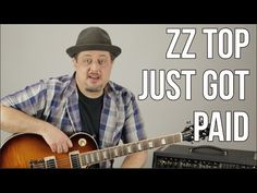 ZZ Top - Just Got Paid - How to Play on Guitar (Standard Tuning) - Blues Rock Guitar Lessons - YouTube
