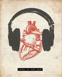 Listen to your heart.by Hunter Langston to Music Sanat Karavanı: Fotoğraf I Love Music, Music Is Life, Reasons To Quit Smoking, Posca Art, Creation Art, Heart Art, Music Heart, Listening To Music, Music Quotes