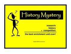 History Mystery is a fun research challenge about famous historical figures.  Classroom teachers report that students who had never shown any interest in research literally ran to the library to search the resources as soon as they received the clue of the day.  3 month duration.  $6