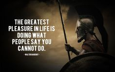 Motivation Quote - The greatest pleasure in life is doing what people say you cannot do. Wisdom Quotes, Quotes To Live By, Me Quotes, Qoutes, Rocky Quotes, Happiness Quotes, Friend Quotes, Daily Quotes, Great Quotes
