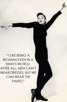 Very true, although someone needs to invent the perfect male dress.:)