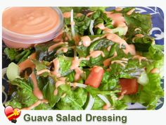 Guava Salad Dressing - ILoveHawaiianFoodRecipes