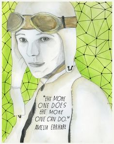 Amelia Earhart quote: The more one does, the more one can do.