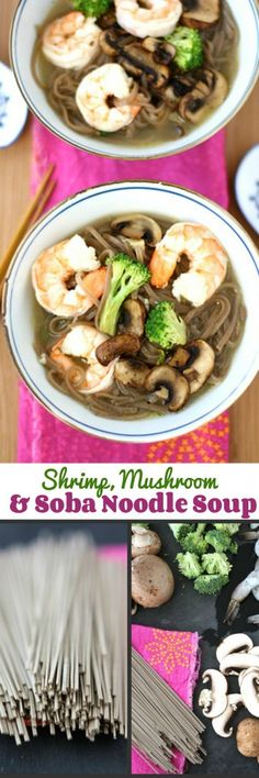 Shrimp, Mushroom and Soba Noodle Soup Recipe #healthy #cleaneating
