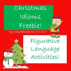 Tis the season to be jolly!  Here's a simple, easy to use freebie to learn about those funny Christmas Holiday expressions!  Simply print out the colorful cards, laminate (if you wish) and use for talking about idioms and figurative language for the holiday season.