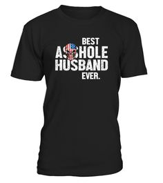 Best Asshole Husband Ever T-Shirt Funny Husband Tee Gift Cool Husband Shirt, Farther Day Shirt, Funny Husband Skull Shirt. IMPORTANT: These shirts are only available for a LIMITED TIME, so act fast and order yours now! TIP: If you buy 2 or more (hint: make a gift for someone or team up) you'll save quite a lot on shipping. Guaranteed safe and secure checkout via: Paypal | VISA | MASTERCARD Click the GREEN BUTTON, select your size and style. ?? Click GREEN...