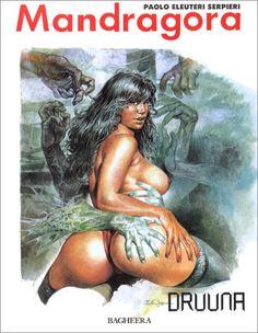 Druuna Mandragore by Paolo Eleuteri Serpieri Pdf Book, Bd Comics, Marvel Comics, Dark Fantasy, Fantasy Art, Heavy Metal, Comics In English, Serpieri, Nerd Geek