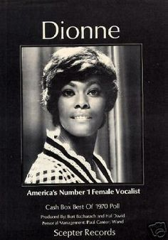 Dionne, the top selling female vocalist of that era along with Aretha.Warwick ranks second only toAretha Franklinas the most-charted female vocalist with 56 singles making theBillboard Hot 100between 1962 and 1998