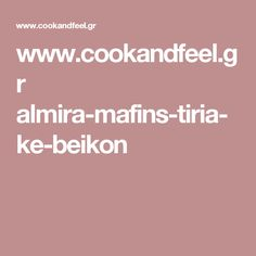 www.cookandfeel.gr almira-mafins-tiria-ke-beikon Spanakopita