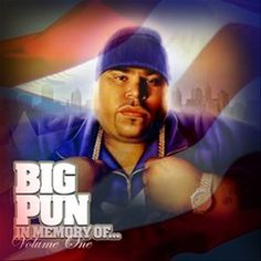 Check out big pun on ReverbNation