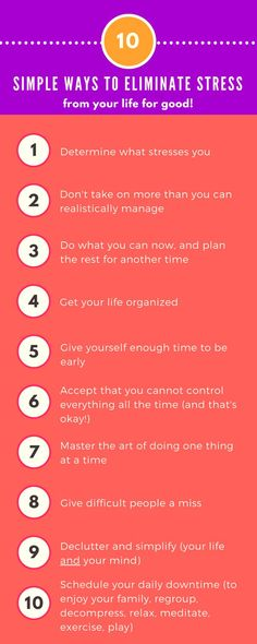 10 Simple Ways To Eliminate Stress From Your Life For Good