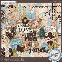 A Mother's Love - Digital Scrapbook Kit. $5.50 at Gotta Pixel. www.gottapixel.net/