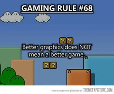 I love that they have Mario in the background. But let's think.. Minecraft is an even better example. :P just sayin. Love them both though. Gonna go play games now.