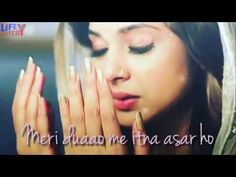 Meri duaao me itna asar ho WhatsApp status Whatsapp Status In Urdu, Whatsapp Emotional Status, Download Music From Youtube, New Whatsapp Video Download, Geeta Quotes, Romantic Status, Romantic Songs Video, Song Status, 6 Music