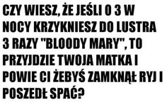 spójrz w górę :) # Humor # amreading # books # wattpad Wtf Funny, Hilarious, Polish Memes, Funny Quotes, Funny Memes, Hello It, Dead Memes, Smile Everyday, Speak The Truth