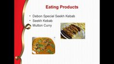 Debon is providing so many varieties of mutton dishes. It has row products, cook products and eat products of mutton.We have best quality of mutton.