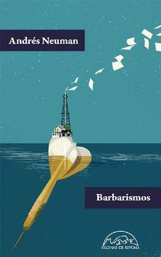 Barbarismos, de Andrés Neuman - Editorial Páginas de Espuma