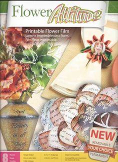 "Flower Attitude Printable Film 8 Sheets 8-1/2"" x 11"" NEW Craft Removable or Permanent"