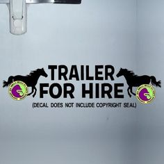 TRAILER FOR HIRE HORSE Caution Trailer Vinyl Decal Sticker