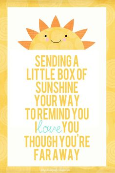 """Free Image, Send a Box of Sunshine to someone you miss and love! Great for long distance. """"sending a little box of sunshine"""""""