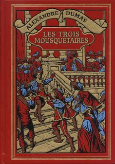 The Three Musketeers (Les Trois Mousquetaires), Alexandre Dumas, 1844.   All for one, one for all...