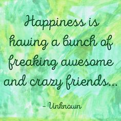 #friendshipqoutes #trendyfriendshipqoutes #friendshipqoutes Smile Qoutes, Long Distance Friendship Quotes, Crazy Friends, Freaking Awesome, Happy, Ser Feliz, Being Happy