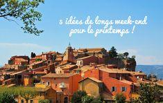 5 idee de week-end pour le printemps 2016  - route des Ocres en Provence  - Viarhôna à vélo  - région des Dolomites en Italie